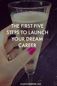 The First 5 Steps To Launch Your Dream Career Career Cheer And
