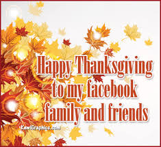 Happy Thanksgiving Quotes For Friends And Family Delectable Happy Thanksgiving Facebook Family And Friends Facebook Graphic