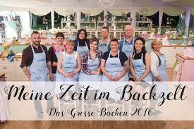 Meine Zeit im Backzelt - Das Grosse Backen 2016