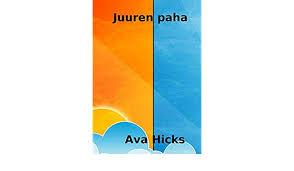 Juuren paha (Finnish Edition) eBook: Hicks, Ava : Amazon.in: Kindle Store