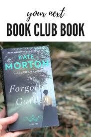 your next book club book the forgotten garden by kate morton