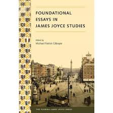 foundational essays in james joyce studies reprint paperback  foundational essays in james joyce studies reprint paperback