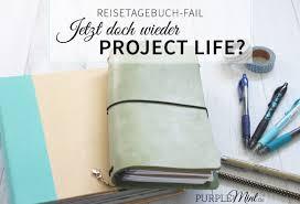 reisetagebuch reisetagebuch fail jetzt doch wieder project life purplemint
