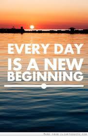 Everyday Is A New Beginning Wunderbar Inspirierend Weisheiten