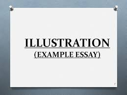 environmental worldview essay esl admission paper ghostwriter sample of illustration essay illustrative essay sample illustration essay topics illustration essay examples buscio mary