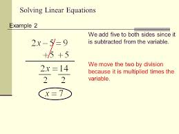 solving linear equations example 2 we add five to both sides since it is subtracted from