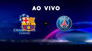 Barcelona x PSG - JOGO AO VIVO