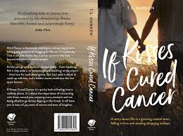 if kisses cured cancer full