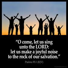 Image result for make a joyful noise unto the lord images