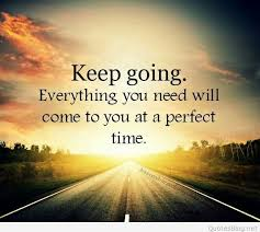 Keep Going Quotes Awesome Inspirational Keep Going Quote