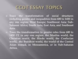 post classical age th century ce to ce characteristics ppt  ccot essay topics