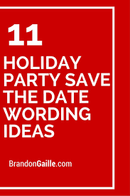 Christmas Party Save The Date Templates 11 Holiday Party Save The Date Wording Ideas Save The Date