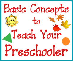 Basic Concep Basic Concepts To Teach Your Preschooler