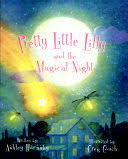 Pretty Little Lilly and the Magical Night - Ashley Hornsby - Google Books