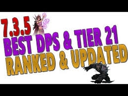 Dps Charts 7 3 7 3 5 Best Dps Class Tier 21 Ranking Predictions Top Dps