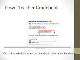 Teacher Gradebook Online Powerschool Attendance And Gradebook Ppt Download