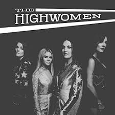 The Highwomen - <b>The Highwomen</b> (<b>2</b> LP's) - Amazon.com Music