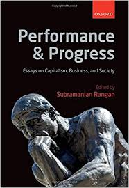 performance and progress essays on capitalism business and performance and progress essays on capitalism business and society 1st edition