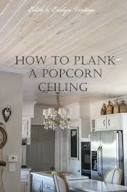 painting popcorn ceiling huge low cost high impact home update how to easily plank a popcorn painting popcorn ceiling
