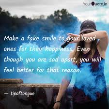 Make A Fake Smile To Your Quotes Writings By Enumula