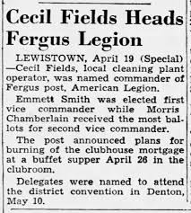 Cecil Fields. Commander, Fergus American Legion. 20 Apr 1947 -  Newspapers.com