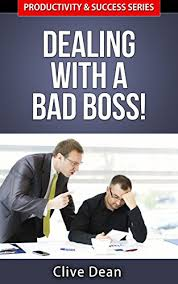 Dealing With A Bad Boss Amazon Com Workplace Bullying Dealing With A Bad Boss