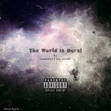 The World Is Ours! [Explicit] by Oviesse Records featuring Ben Carow and  Conc3ept on Amazon Music - Amazon.com