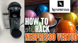 hack nespresso vertuo plus capsules