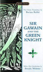 sir gawain and the green knight web site sir gawain and the green knight translation by burton raffel published by signet classics 2001 approx 156 pages
