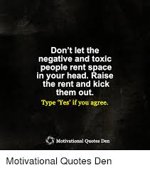 Rent Quotes Awesome Don't Let The Negative And Toxic People Rent Space In Your Head