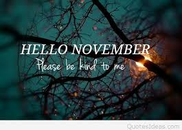 hello november please be kind