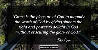 40 Inspiring Quotes By John Piper On Worship God Life And More Simple Famous Quotes About God