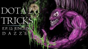dota 2 tricks jungling dazzle youtube