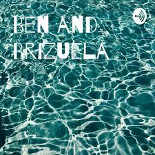 Ben and Brizuela on RadioPublic