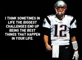 Best Football Quotes Custom Tom Brady Quotes Text Image Quotes QuoteReel
