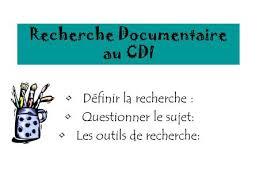 Recherche Documentaire au CDI D  finir la recherche   Questionner le sujet  Les outils de recherche SlidePlayer