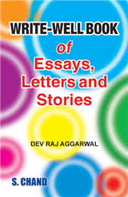 write well book of essays letters and stories by dev raj aggarwal write well book of essays letters and stories