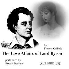Freshwater Seas Audiobooks The Poetry Of Lord Byron