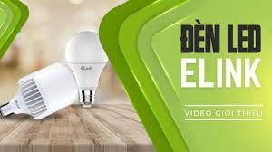 Đèn LED Elink - Video quảng cáo - Phương Nam Media