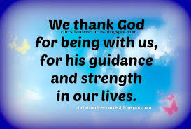 Being Christian Quotes Best Of Being Christian Quotes We Thank God For Being With Us Free Image