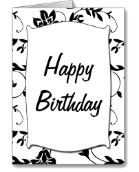 Small Picture Black White Happy Birthday Card Coloring Page Places to Visit