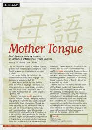 essay mother tongue don t judge a book by its cover or someone s essay mother tongue don t judge a book by its cover or someone s intelligence by her english by amy tan art by gabe leonard i am not a scholar of
