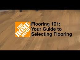 flooring 101 your guide to selecting flooring the you