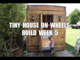 tiny house on wheels builders. Tiny House On Wheels Build Week 5 Truck Builders