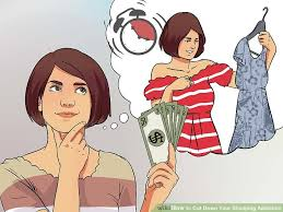 how to cut down your shopping addiction with pictures wikihow