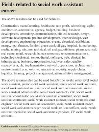 Sample Resumes For Social Workers Best Of Top 24 Social Work Assistant Resume Samples