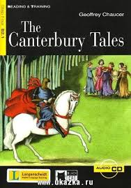 Reading and Training 4. <b>Canterbury Tales</b> + CD. <b>Джеффри Чосер</b> ...
