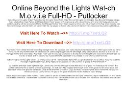 Watch Lights Out Full Movie Online Putlocker Online Beyond The Lights Wat Ch M O V I E Full Hd