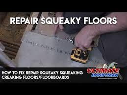 fix squeaky squeaking creaking floors