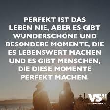 Perfekt Ist Das Leben Nie Aber Es Gibt Wunderschöne Und Besondere